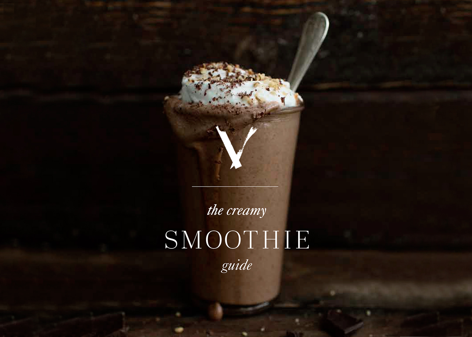 The Creamy Smoothie Guide